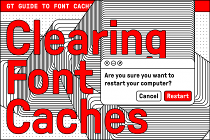 Clearing your font caches
